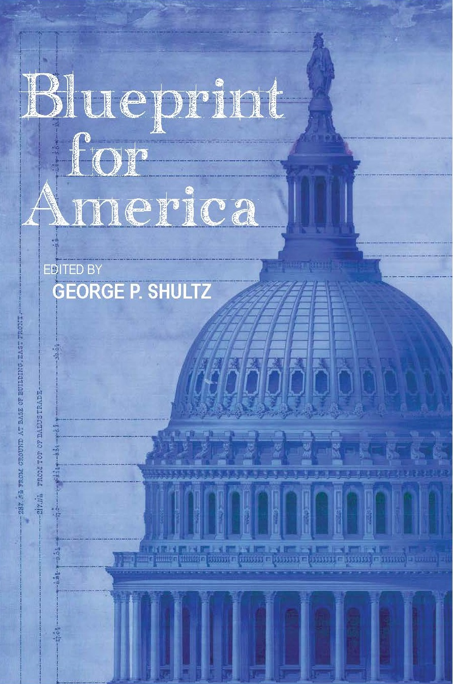 An economic and security policy blueprint for america economics one shultzblueprintcover malvernweather Images